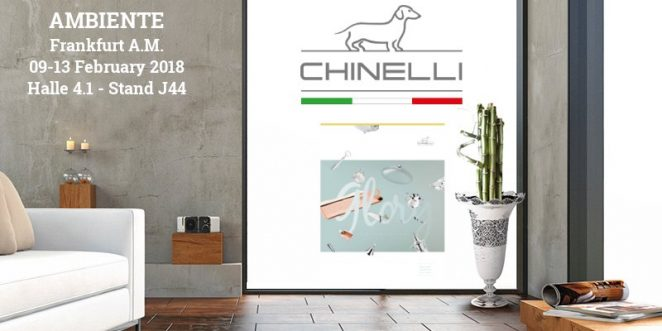 Chinelli at Ambiente Frankfurt February 2018
